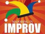 Majoring in Improv poster