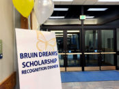 Bruin Dreams Scholarship Recognition Dinner signboard