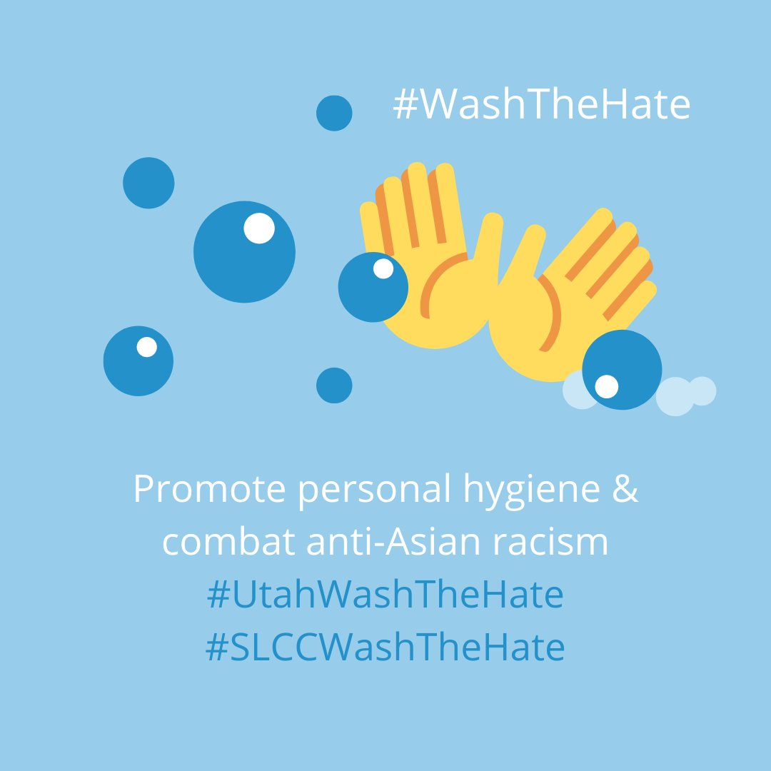 Promote personal hygiene & combat anti-Asian racism