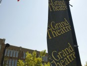 Grand Theatre banner outside South City Campus