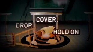 Drop, cover and hold on.