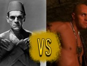 This week's combatants: Boris Karloff vs Arnold Vosloo.