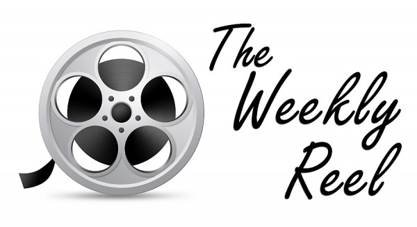 """The Weekly Reel"""