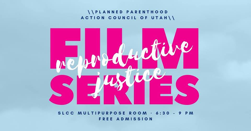 Reproductive Justice Film Series graphic
