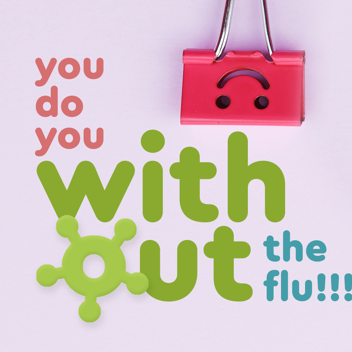 You do you without the flu