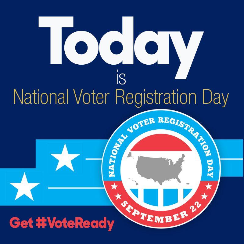 September 22 is National Voter Registration Day - Get #VoteReady
