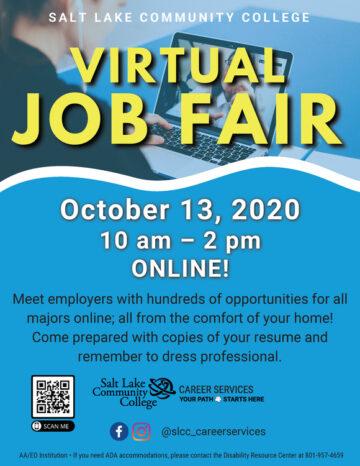 Salt Lake Community College Virtual Job Fair October 13, 2020 10 am - 2pm ONLINE!