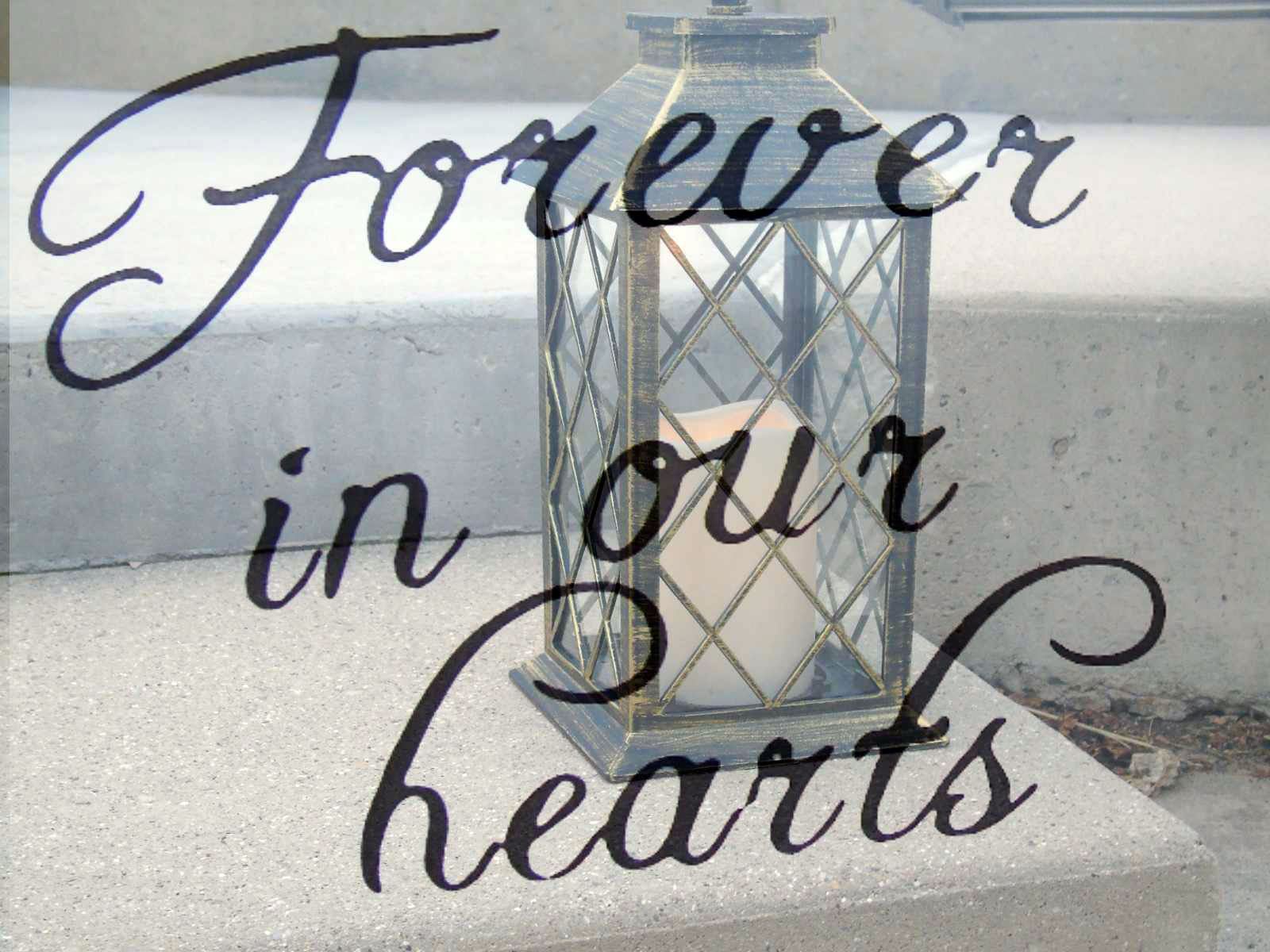 """Candle background behind the words """"Forever in our hearts"""""""