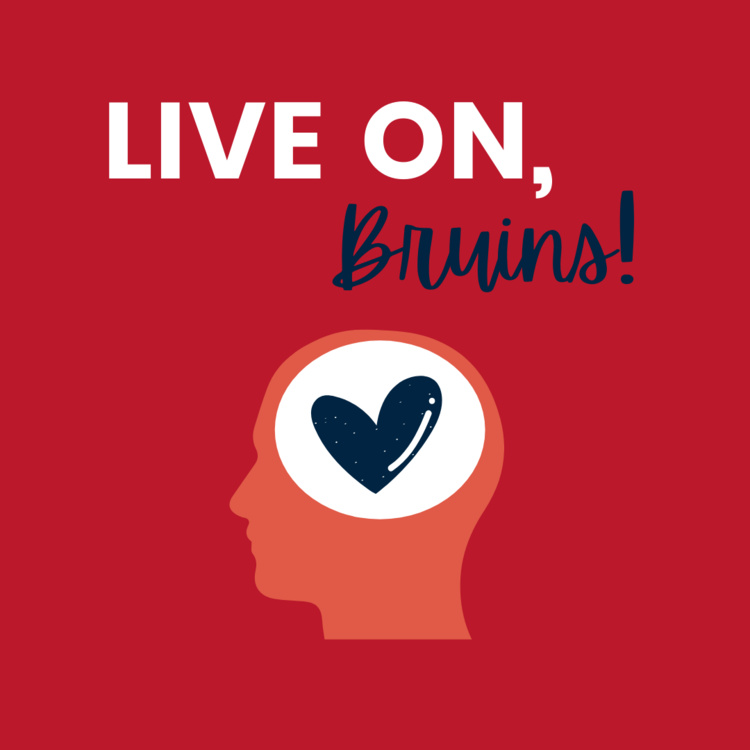 """Illustration of a heart inside of a human head with the words, """"Live on, Bruins!"""""""