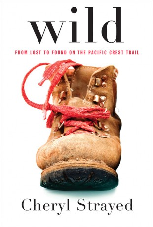 "The cover of Cheryl Strayed's book, ""Wild"""