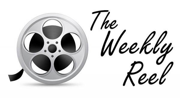"""""""The Weekly Reel"""""""